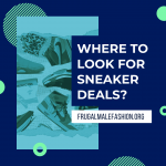 where to look for sneaker deals