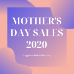 Mothers Day Sales 2020