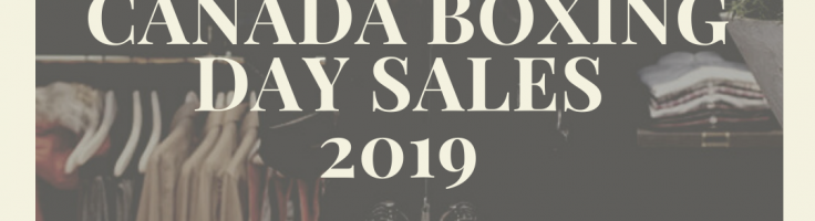Canada Boxing Day Sales 2019 Frugal Male Fashion